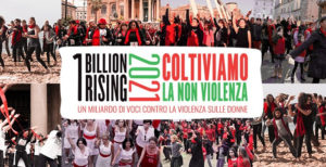 Campagna One Billion Rising 2021: #ColtiviamoLaNonViolenza