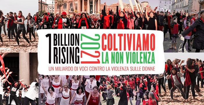 Campagna One Billion Rising 2021: #ColtiviamoLaNonViolenza