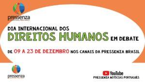 Dia internacional dos Direitos Humanos: Pressenza inicia programação nesta quarta-feira (09)