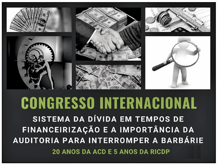 """Auditoria Cidadã da Dívida: Congresso virtual """"para interromper a barbárie"""""""