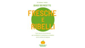 Fresche e ribelli, un progetto solidale