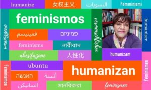 Des féminismes qui humanisent. 05- Entretien avec Sara Cruz Velasco