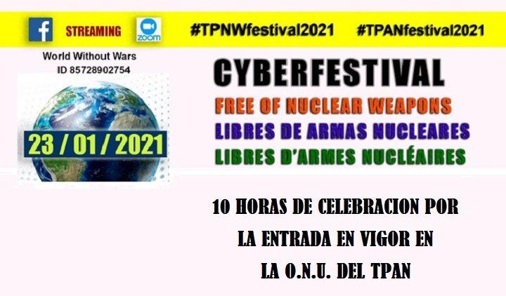 """CYBERFESTIVAL """"Libres de armas nucleares"""""""