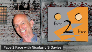 Face 2 Face with Nicolas J S Davies