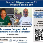 Carcere, giustizia, ergastolo. Incontro on line tra Gherardo Colombo e Carmelo Musumeci