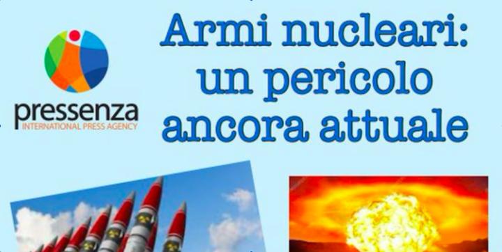 """[Video] Webinar """"Armi nucleari, un pericolo ancora attuale"""""""