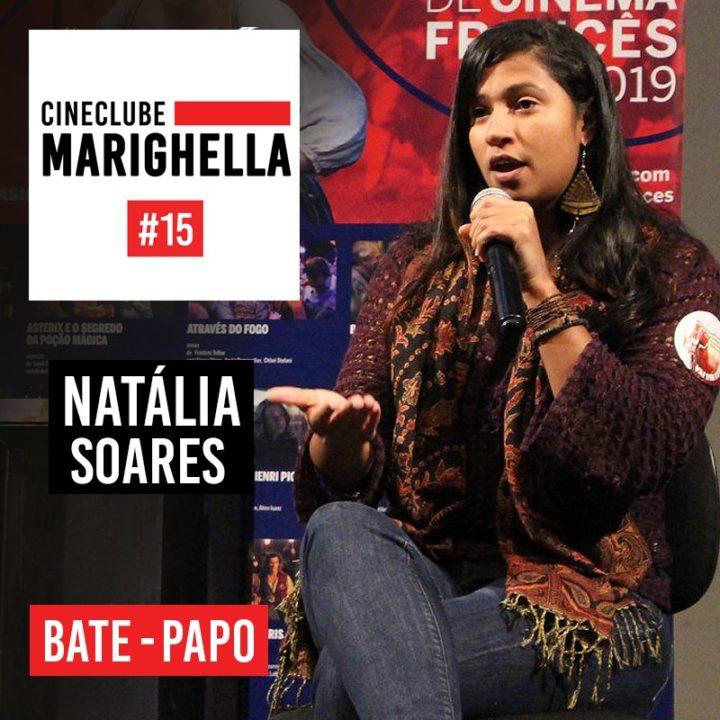 Podcast Cineclube Marighella #15 com Natália Soares