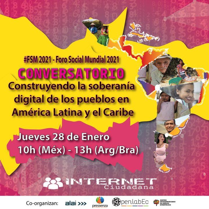 FSM 2021 / Conversatorio: Construyendo la soberanía digital de los pueblos en América Latina y el Caribe