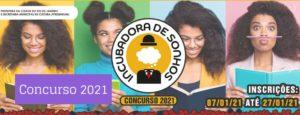 Concurso Literário Incubadora de Sonhos 2021 – Um espaço para novos autores de áreas periféricas do Rio de Janeiro