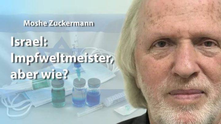 Israel: Impfweltmeister – aber wie?