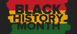 Black History – My Present – Our Future