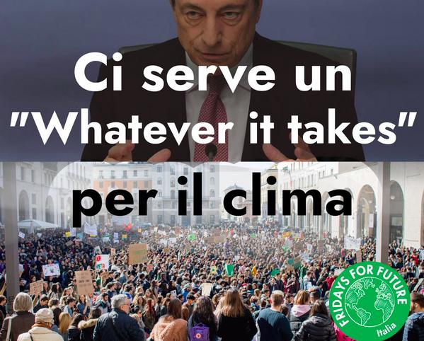 """Lettera al presidente del consiglio incaricato: affrontare la crisi climatica, """"Whatever it takes"""""""