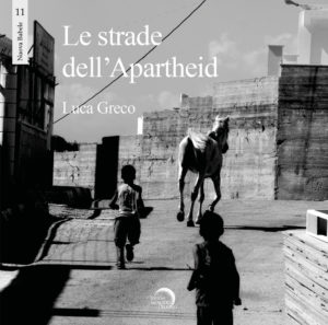 Le strade dell'apartheid