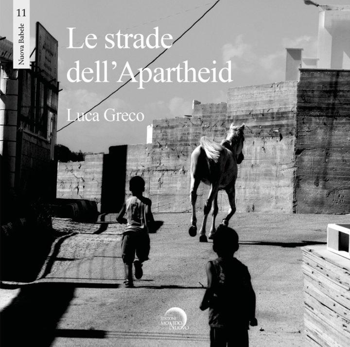 Le strade dell'apartheid