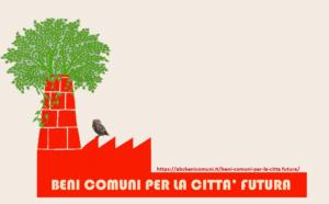 Beni Comuni per la città futura