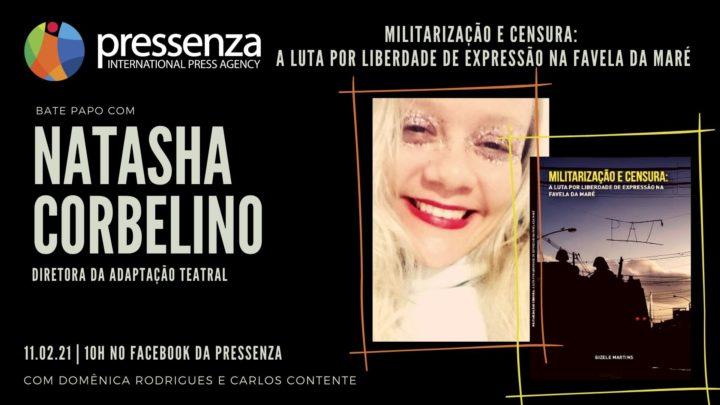 LIVE: Diretora fala sobre adaptação teatral de livro sobre militarização e censura na Favela da Maré