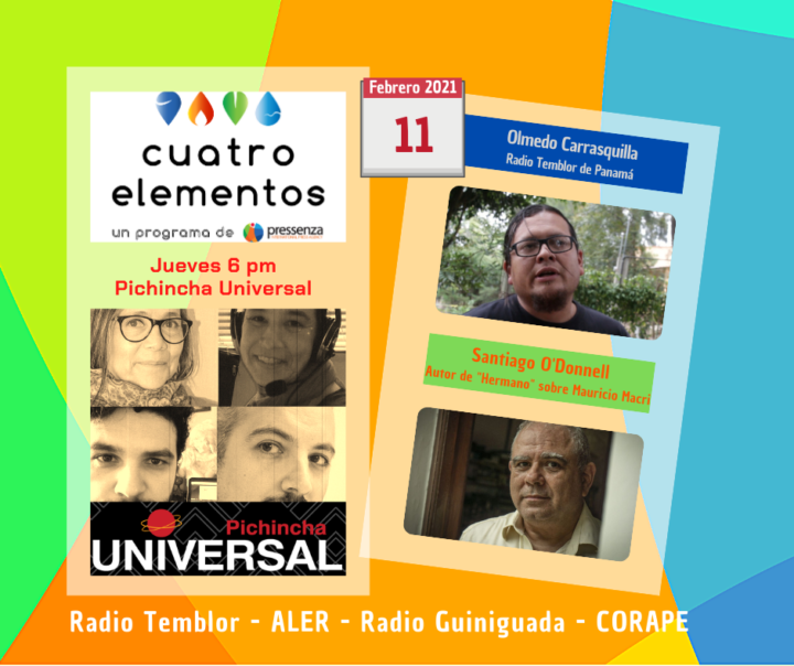Cuatro Elementos 11/02/2021 Persecución a periodistas en Argentina y situación política en Panamá