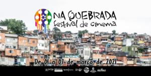 1º Na Quebrada Festival de Cinema retrata a vida de jovens,  mulheres e LGBTQI+ da periferia de São Paulo