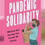 Pandemische Solidarität – das Buch zur präfigurativen Praxis