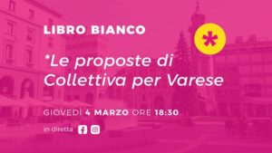 Libro Bianco – Proposte per Varese