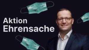 """""""Aktion Ehrensache"""": Spahns Maskenliste transparent machen"""