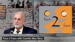 Face 2 Face with Camillo Mac Bica