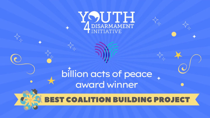 UN Youth4Disarmament Recognized by 'Billion Acts of Peace'
