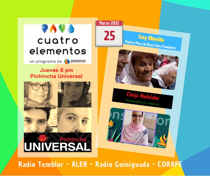 Cuatro Elementos 25/03/2021 Día de la Memoria en Argentina y mujeres saharauis