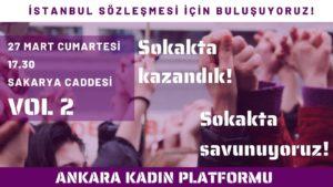 Kadınlar İstanbul Sözleşmesi'nden vazgeçmiyor, 27 Mart Cumartesi Ankara'da Sakarya Caddesi'nde buluşuyor