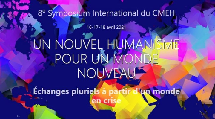 8e Symposium International du Centre Mondial d'Etudes Humanistes CMEH
