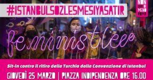"""Roma, 25 marzo h 16, P.za Indipendenza -"""" Presidio contro il regime fascista turco """""""