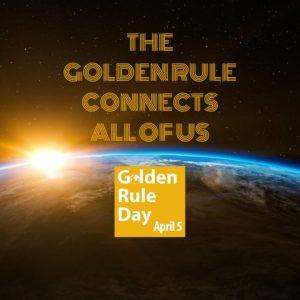 International Golden Rule Day, a worldwide virtual celebration
