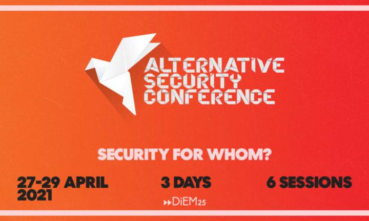 DiEM25's alternative Sicherheitskonferenz  – Sicherheit für wen?