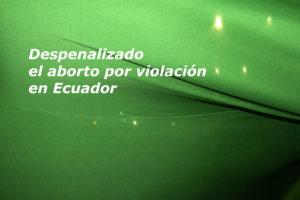 Equateur : Décriminalisation de l'avortement en cas de viol