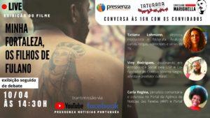 """Filme """"Minha Fortaleza – Os filhos de fulano"""" será exibido sábado (10/04) às 14:30h"""