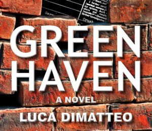 Entrevista con Luca DiMatteo: Autor de Green Haven