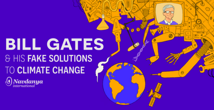 Gates: the Interests Behind the Fake Solutions to Climate Change