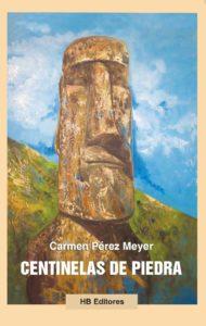 Centinelas de piedra, una historia de amor y traición en Isla de Pascua