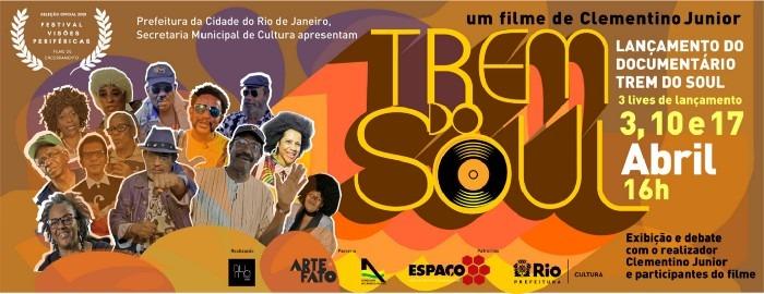 Lançamento do documentário Trem do Soul – 2ª Live (10/04)