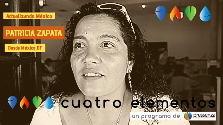 Patricia Zapata «en México esta violencia estructural tiene que ver con la criminalización de los luchadores populares»