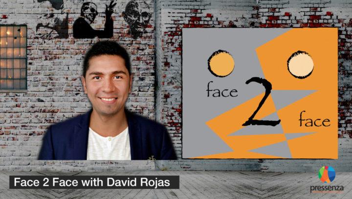 Face 2 Face with David Rojas