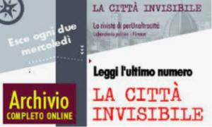 """Un impegno oltre il pensiero unico: """"La Città invisibile"""" arriva al 150° numero e rilancia"""