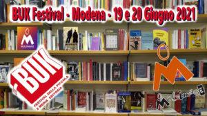 Buk Festival a Modena (19-20 giugno 2021): ripartono le fiere del libro in presenza