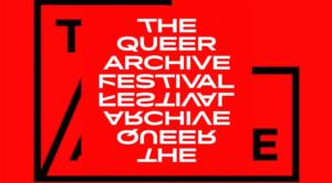 Ξεκινούν σήμερα οι εκδηλώσεις του 2ου Queer Archive Festival