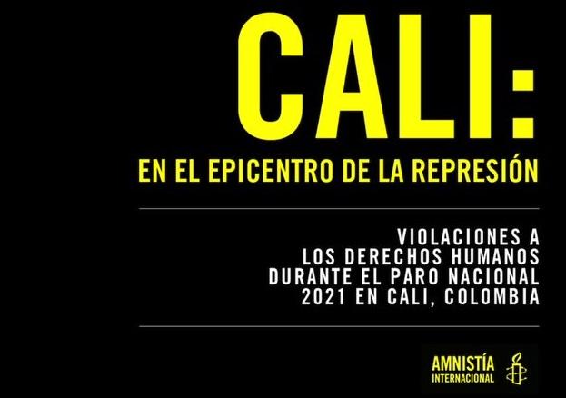 Amnistía Internacional denuncia graves violaciones a los dererechos humanos contra manifestantes en Colombia
