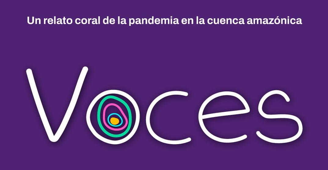 Historias y voces de la pandemia en la cuenca Amazónica