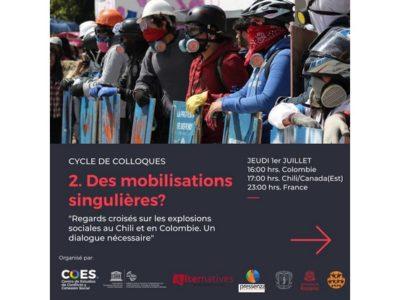 Deuxième colloque : Regards croisés sur les explosions sociales au Chili et en Colombie