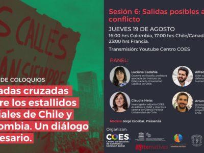 Sexto y último panel: Miradas cruzadas sobre los estallidos sociales en Chile y Colombia