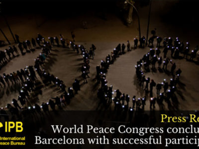 Peace World Congress of the International Peace Bureau (IPB) (Re)Imagine our World: Action for Peace and Justice!